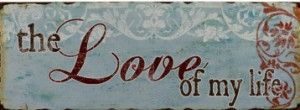cropped-119-Blechschild-Love-of-my-live-Shabby-Nostalgie.jpg